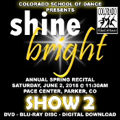 Veria Video In Association With The Colorado School of Dance in Parker, CO presents Shine Bright! on DVD & Blu-ray Disc as performed on Saturday, June 2, 2018 at 11:30 a.m.